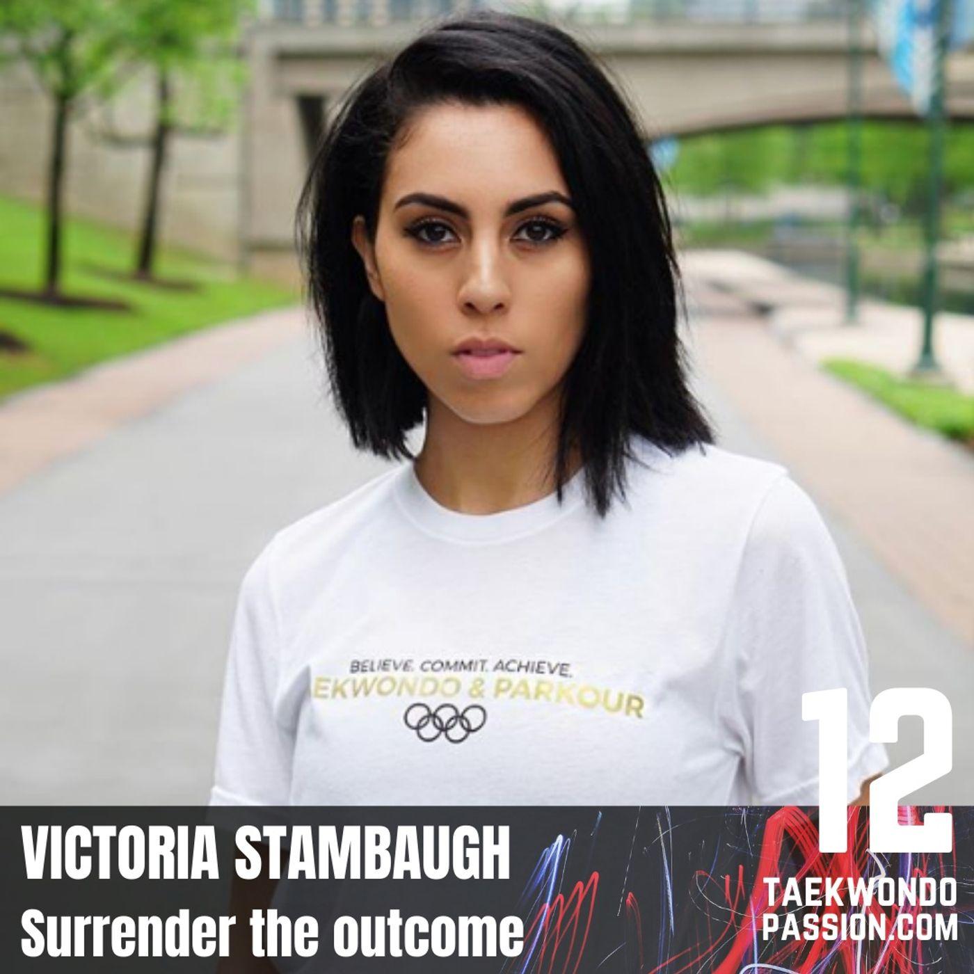 Victoria Stambaugh - Surrender the outcome