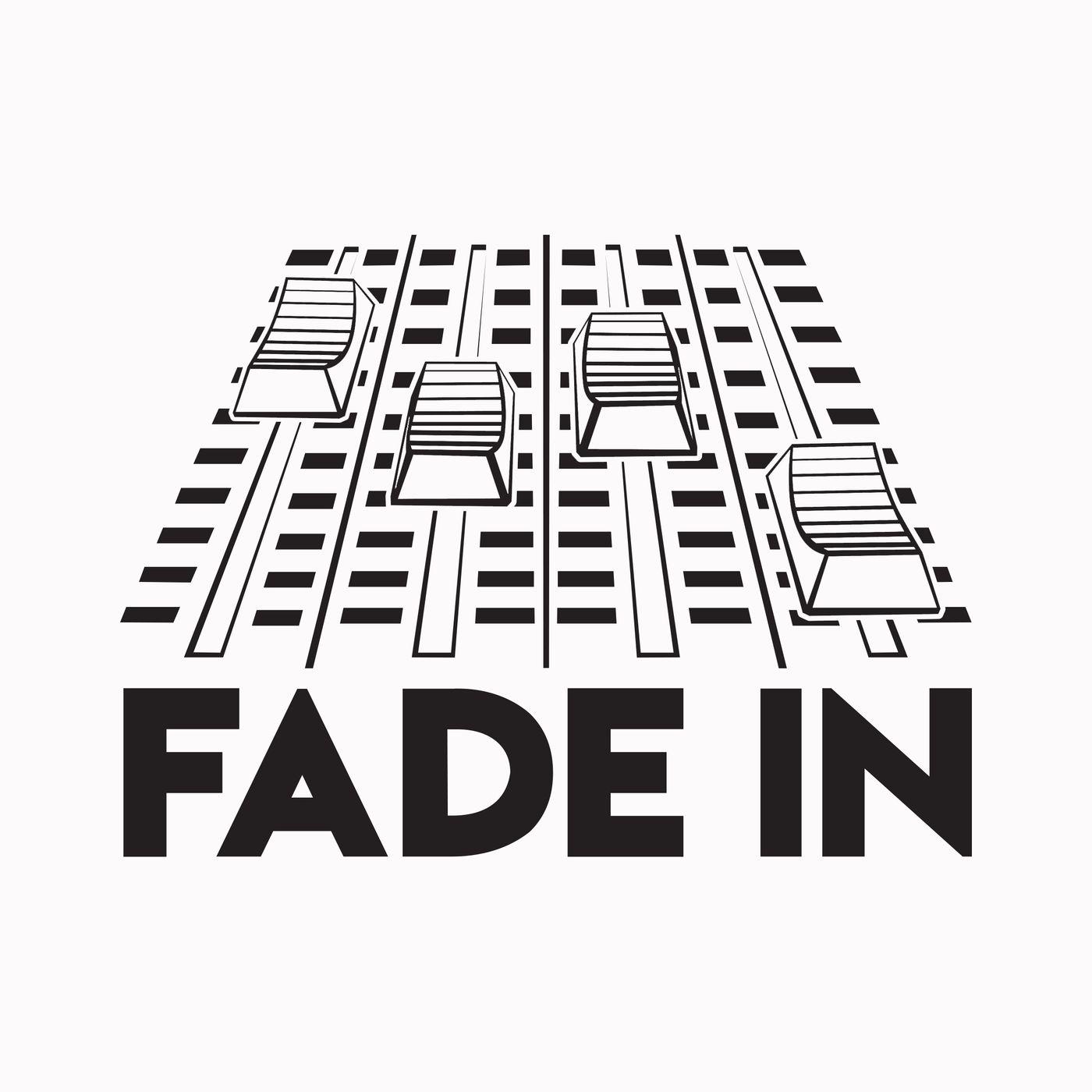 Fade In Fridays