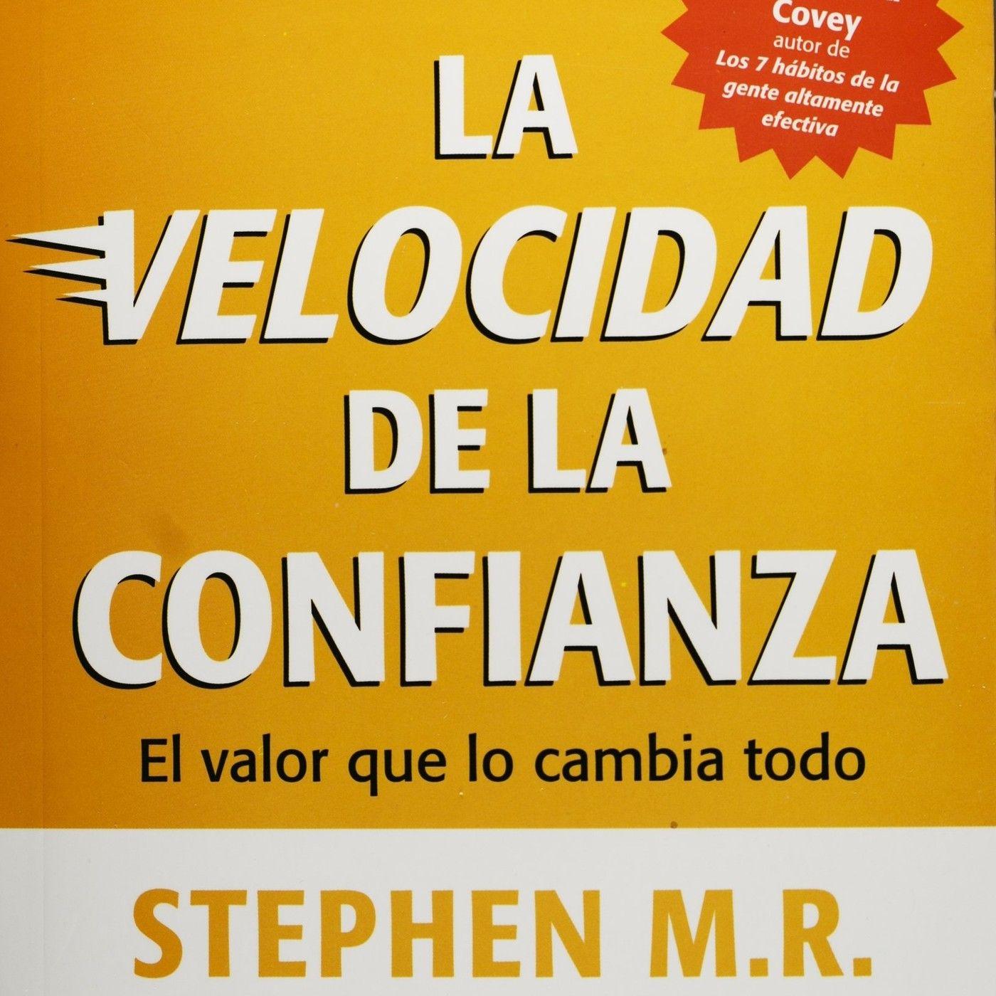 231 - La Velocidad de la Confianza - Resumen de Libros Recomendados