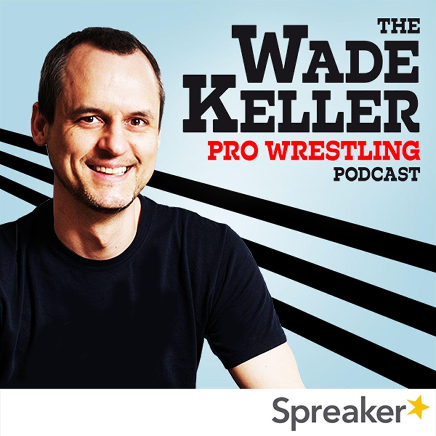 Wade Keller Pro Wrestling Podcast