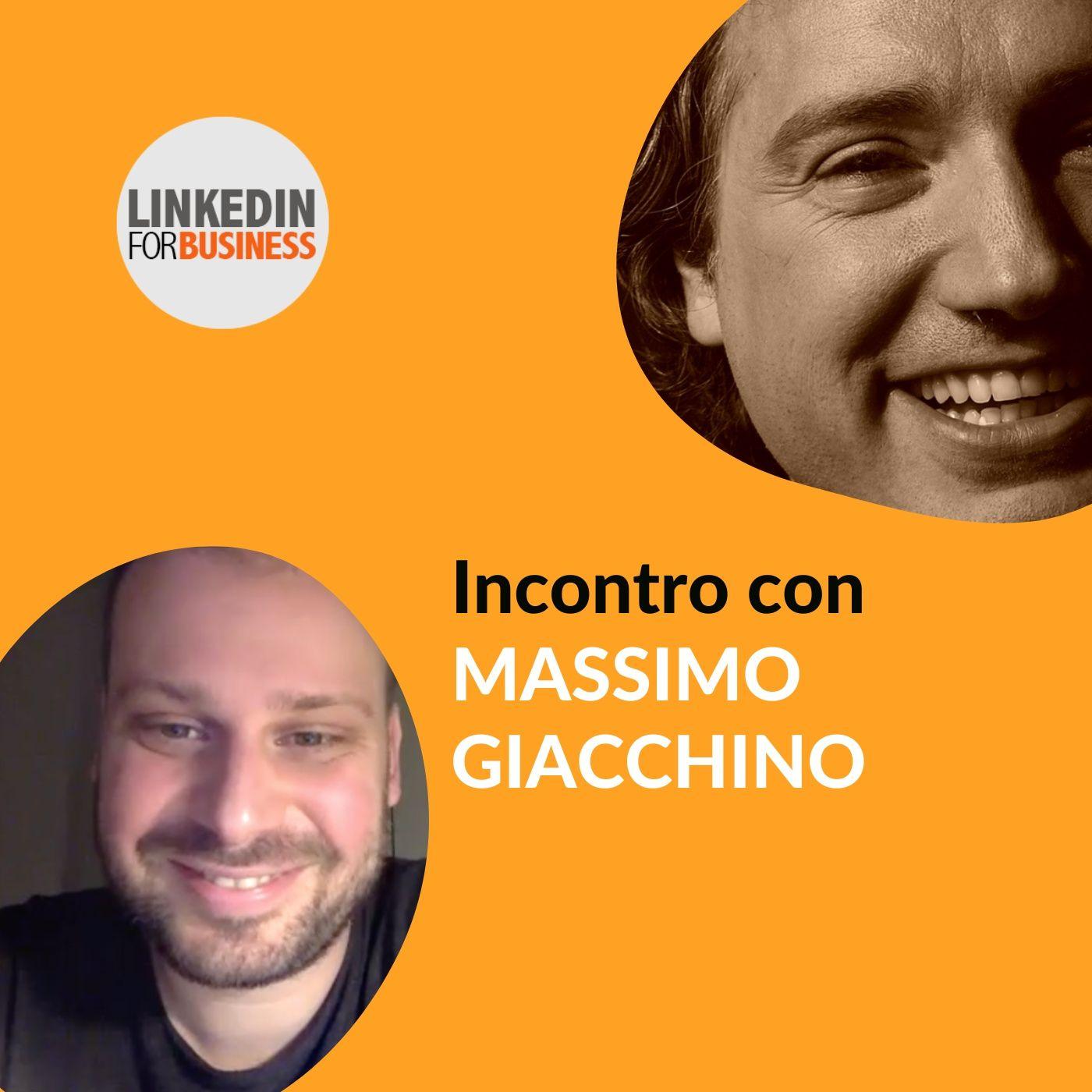127 - LinkedInForBusiness incontra Massimo Giacchino