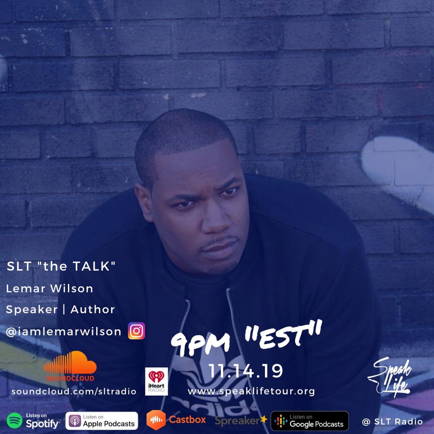"11.14 SLT ""the TALK"" featuring Lemar Wilson"