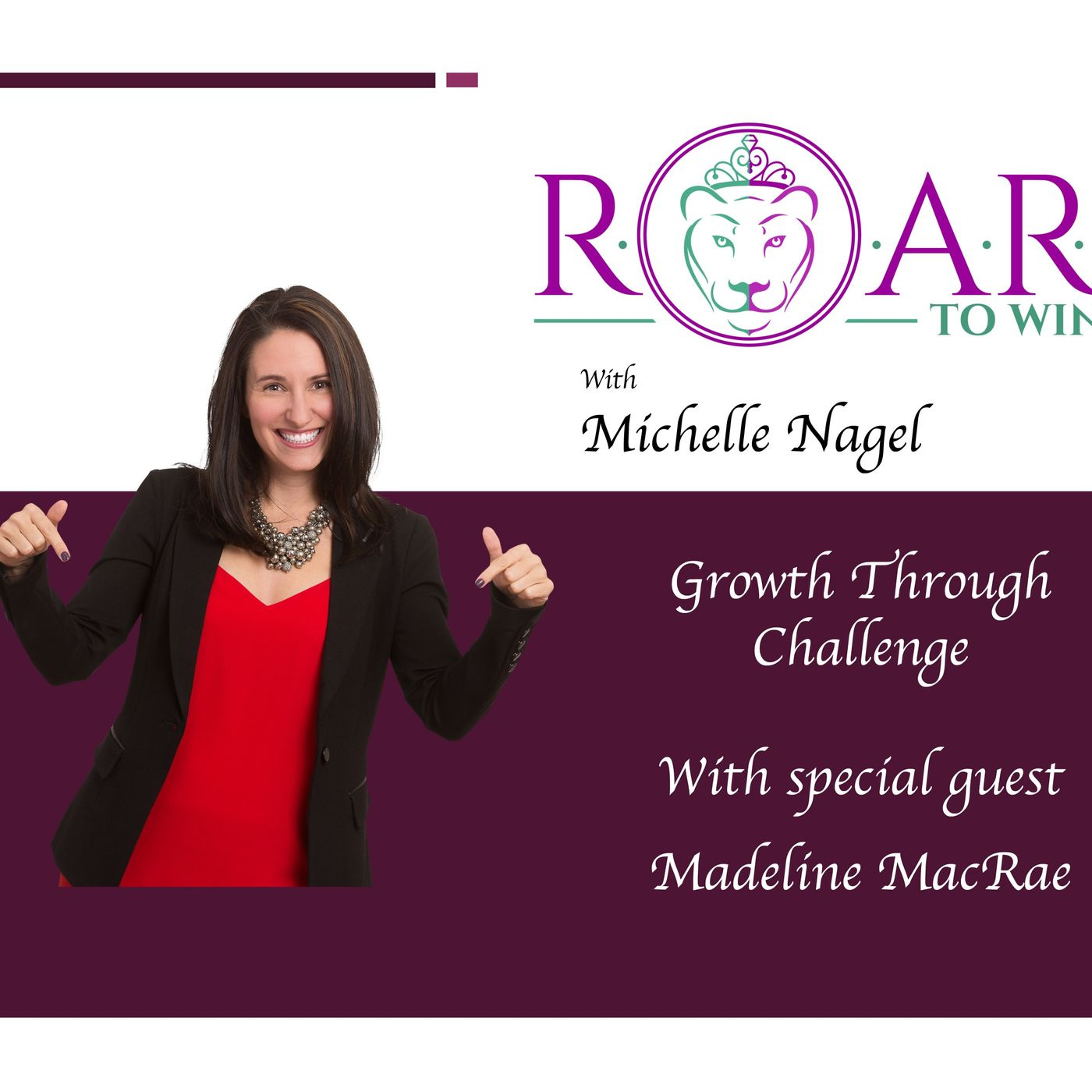 Growth Through Challenge with Madeline MacRae