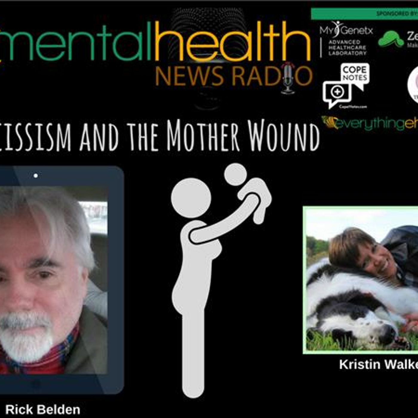 Mental Health News Radio - Narcissism and the Mother Wound with Rick Belden