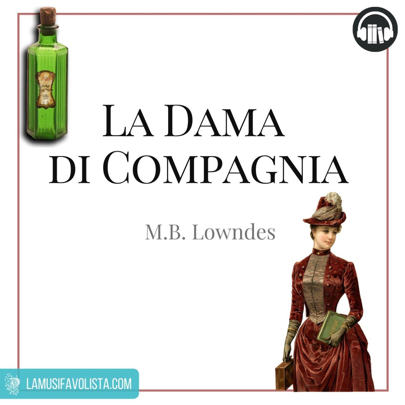 LA DAMA DI COMPAGNIA • M.B. Lowndes  • Prologo☆ Audiolibro ☆