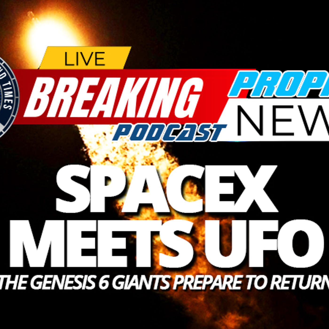 NTEB PROPHECY NEWS PODCAST: Elon Musk's SpaceX Dragon Falcon 9 Rocket Reaches Outer Space Only To Be Greeted By UFO, Says NASA