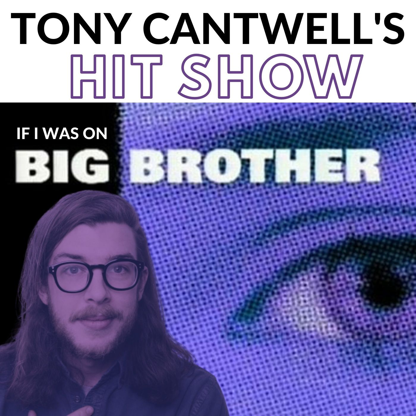 Episode 79 - If I Was On Big Brother