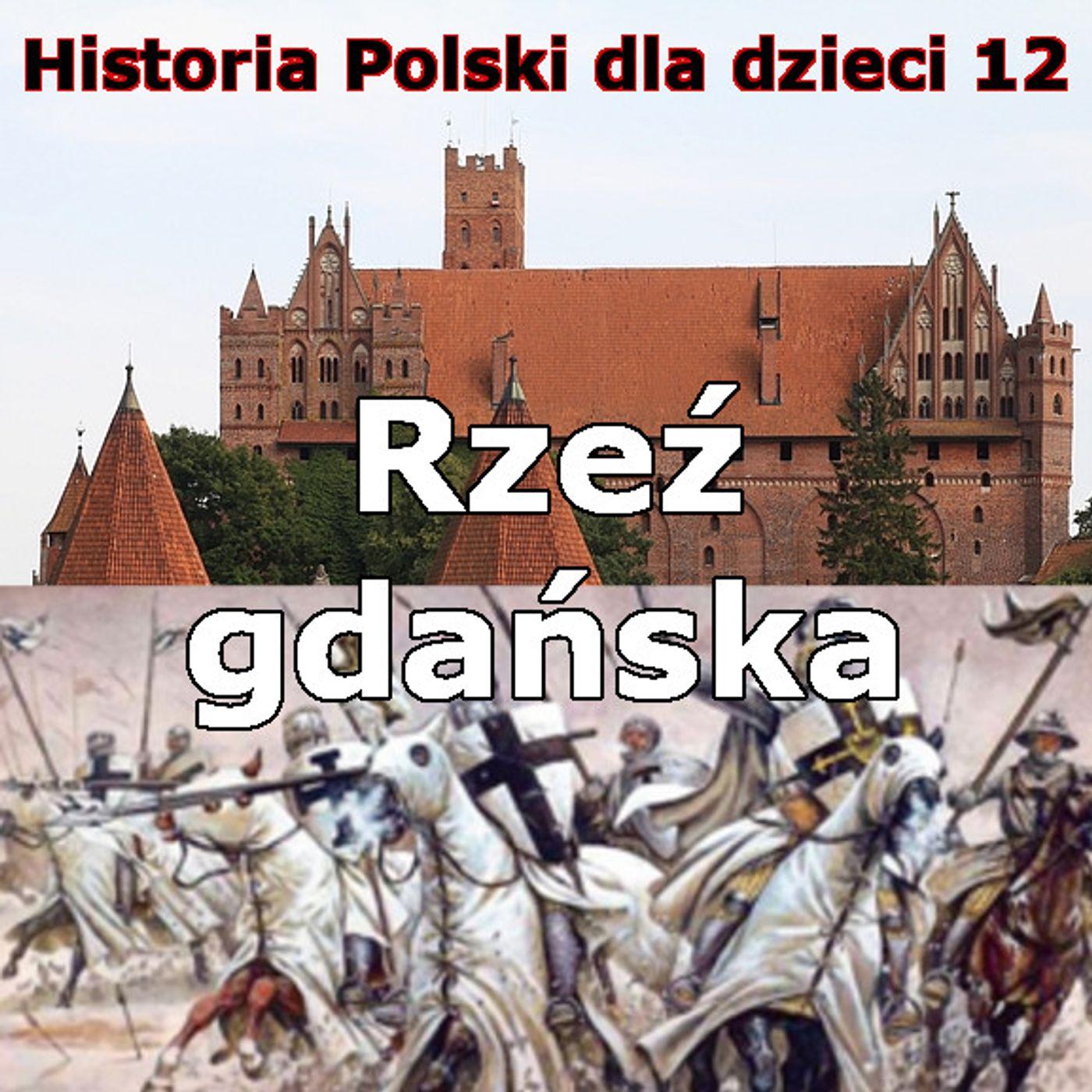 12 - Rzeź gdańska