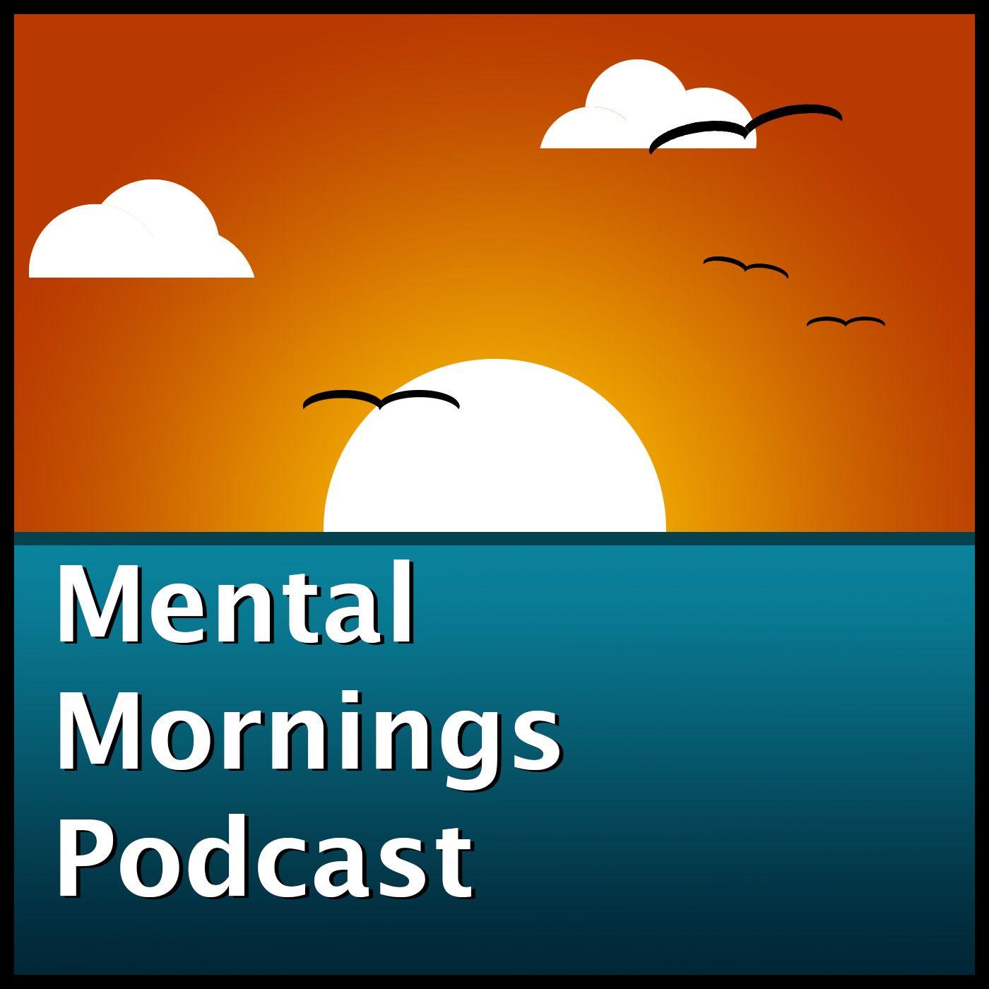 Mental Mornings