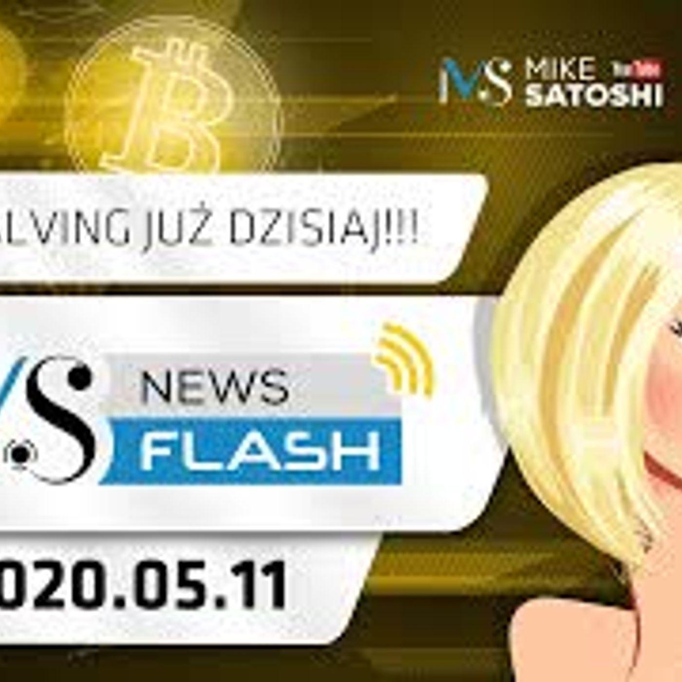 NewsFlash | 11.05.2020 | Bitcoin halving już dzisiaj, czy czeka nas pompa na BTC