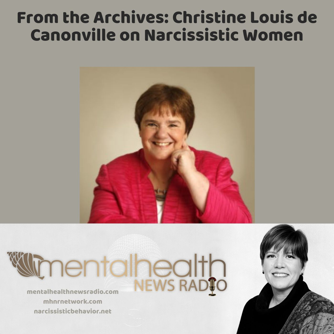 Mental Health News Radio - From the Archives: Christine Louis de Canonville on Narcissistic Women