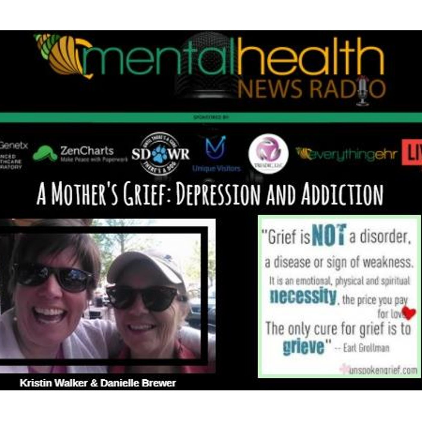 Mental Health News Radio - A Mother's Grief: Depression and Addiction with Danielle Brewer