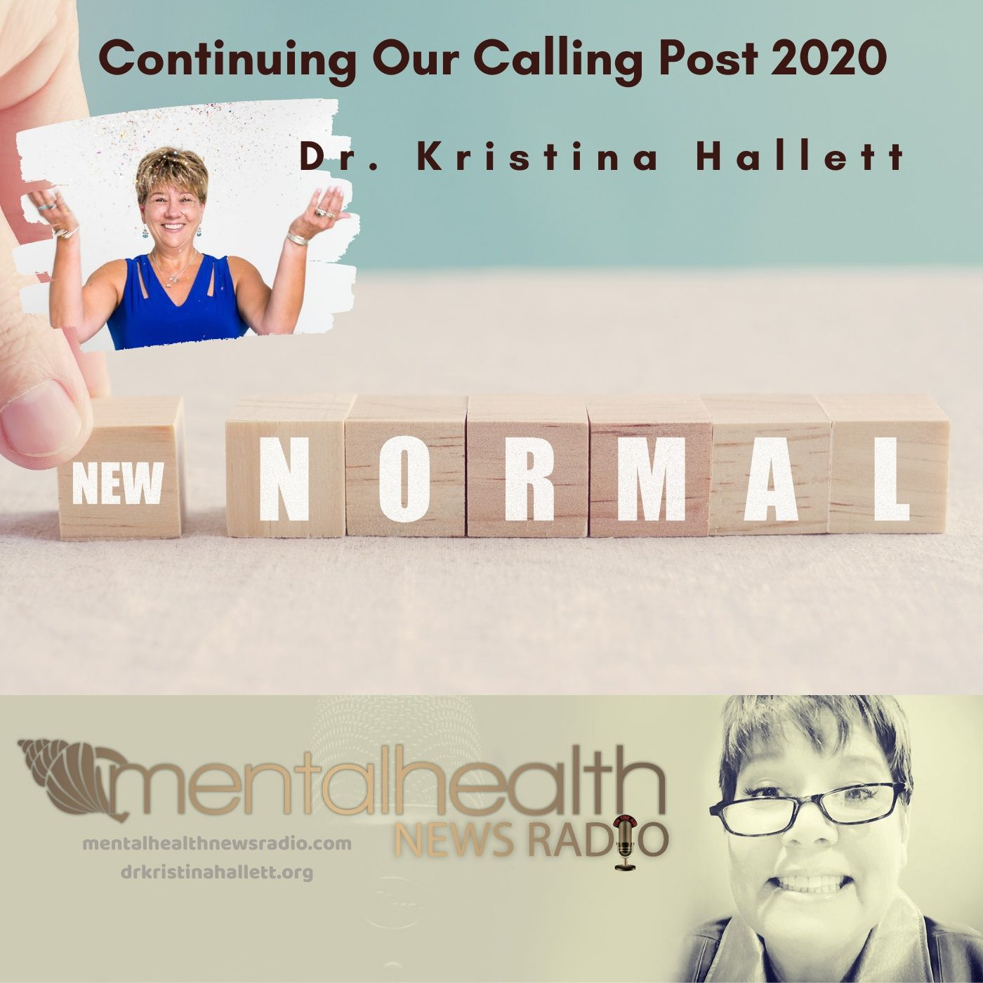 Mental Health News Radio - Continuing Our Calling Post 2020