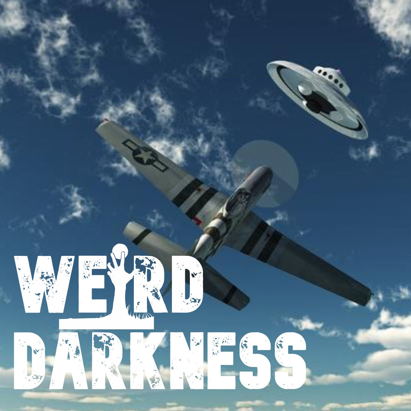 """""""DOGFIGHT WITH A UFO"""" and 4 More Terrifying True Stories! #WeirdDarkness"""