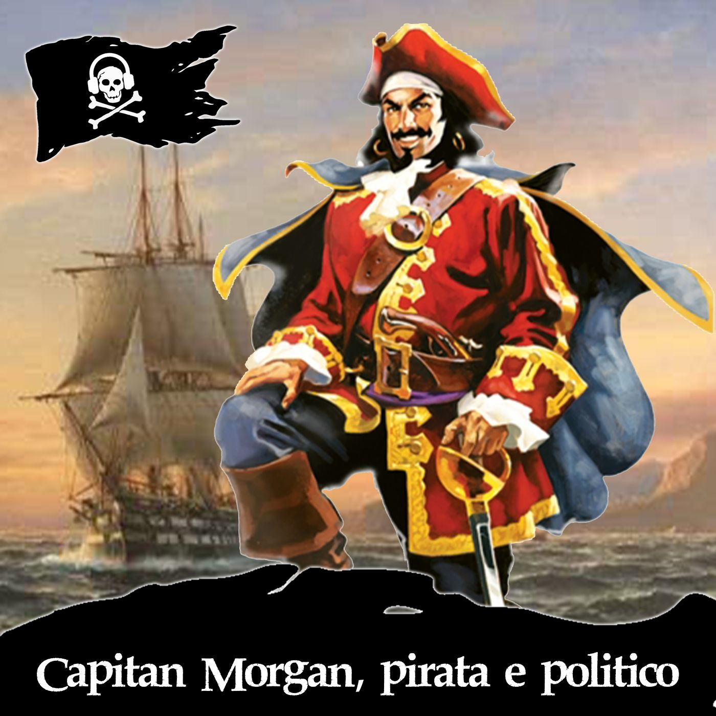 49 - Capitan Morgan, pirata e politico