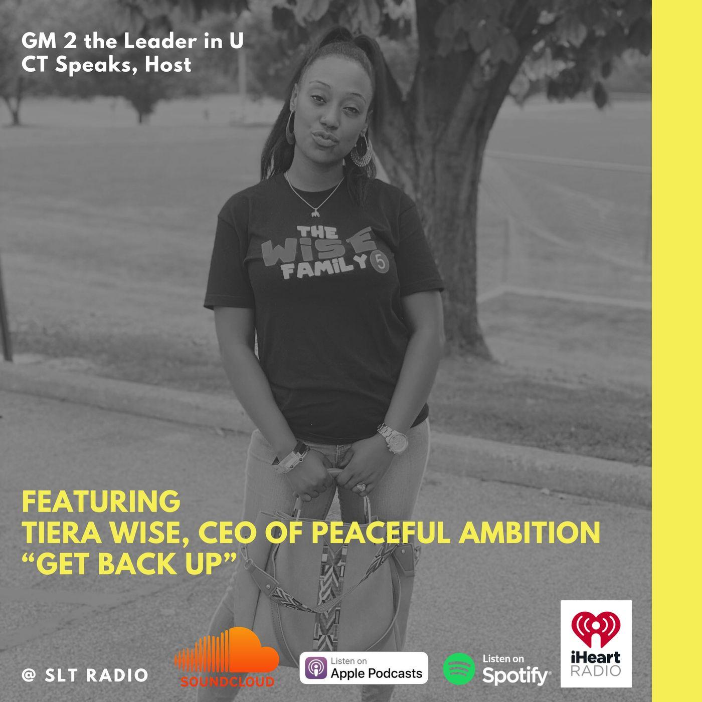 """4.27 - GM2Leader """"Get Back Up"""" Peaceful Ambition - CT Speaks (Host)"""