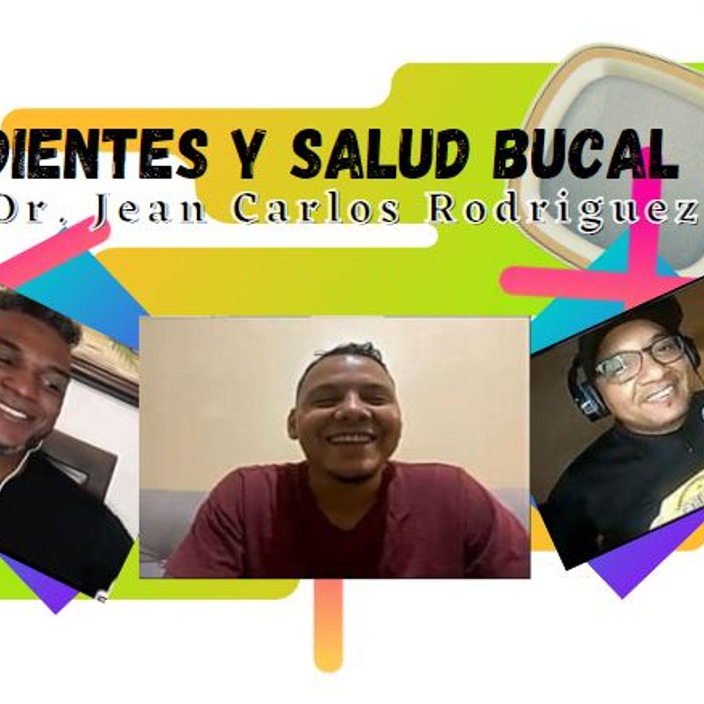 #31 Hablamos de Salud Bucal con el Dr. Jean Carlos Rodriguez