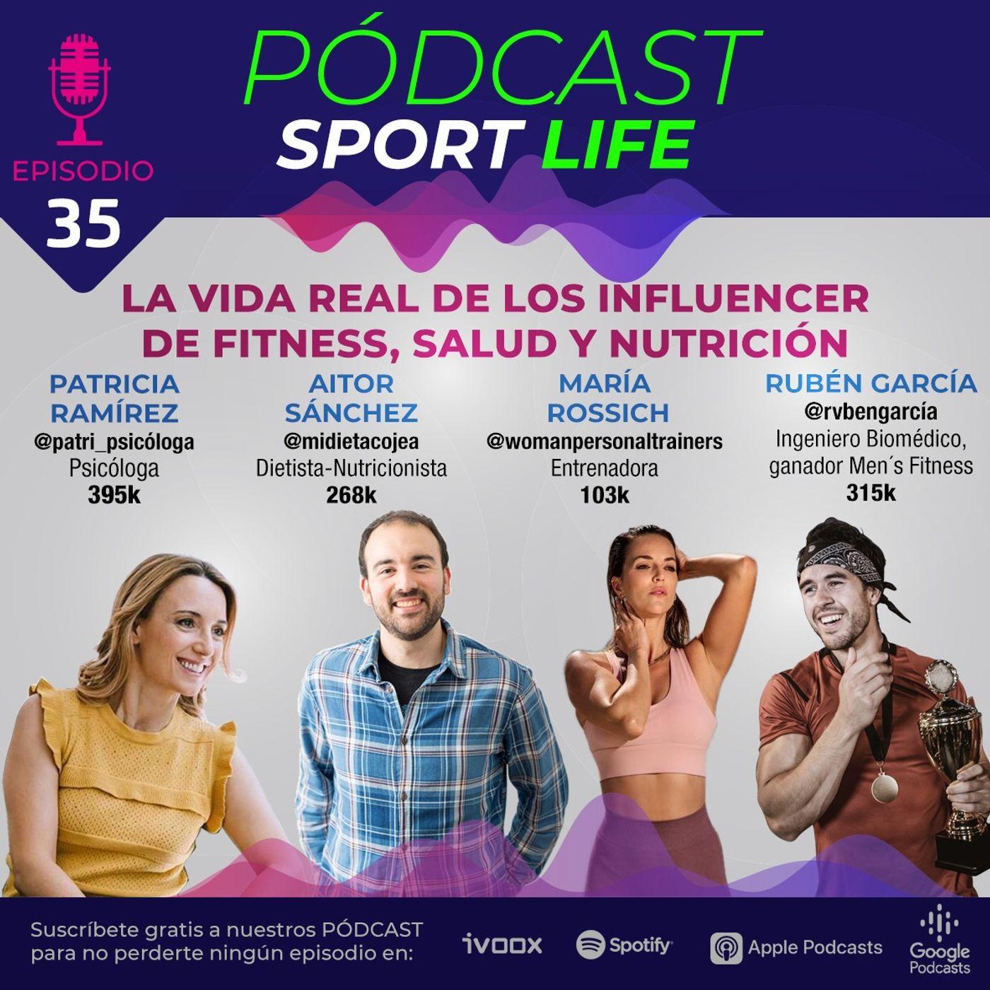 PODCAST SPL #35 - La vida real de los influencers de Fitness, Nutrición y Salud