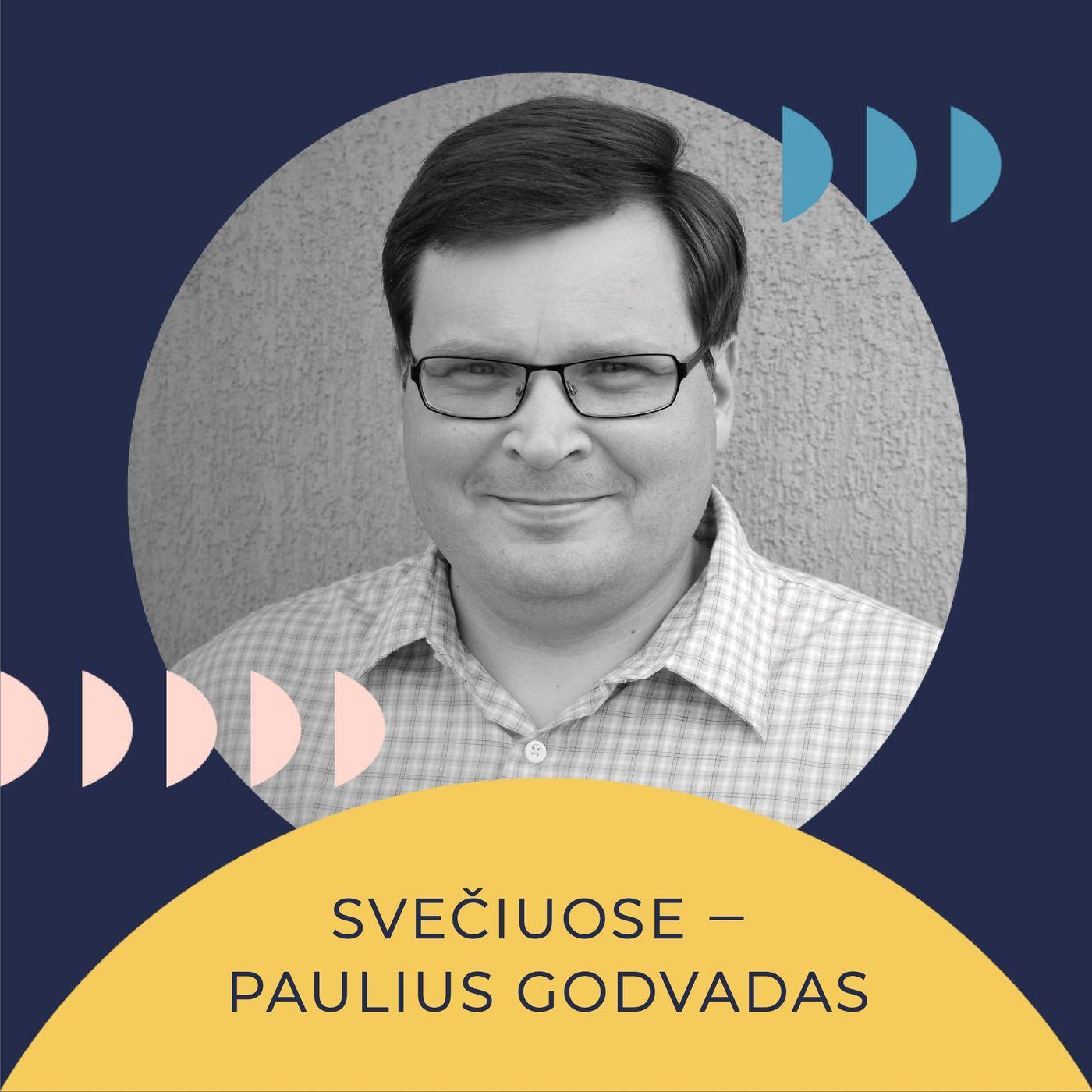 Savo galva. Paulius Godvadas: Kritinis mąstymas ir bendruomenė. Kodėl mums vis dar sunku surasti bendrus sprendimus ir kokia to kaina?
