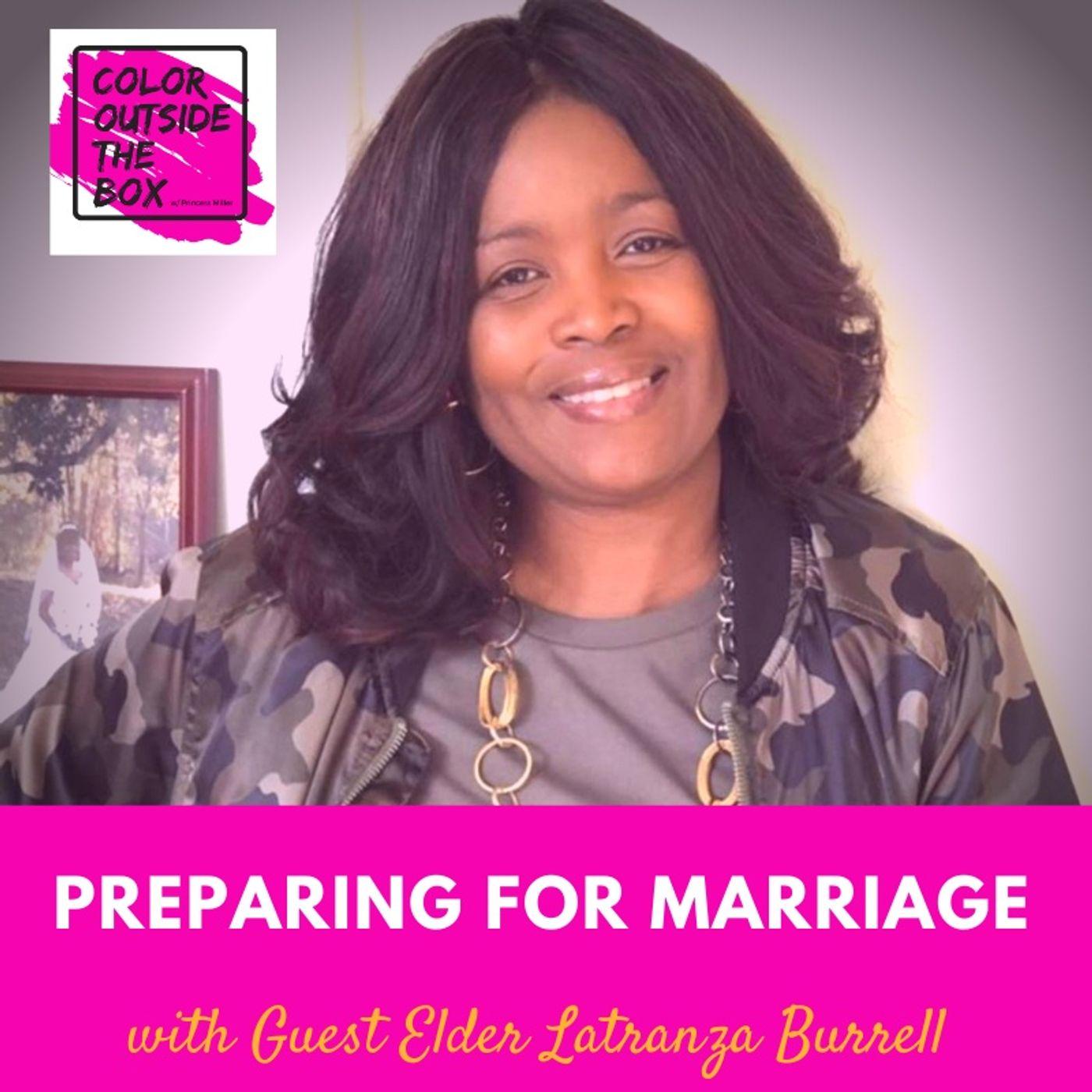 Preparing for Marriage with Elder Latranza Burrell