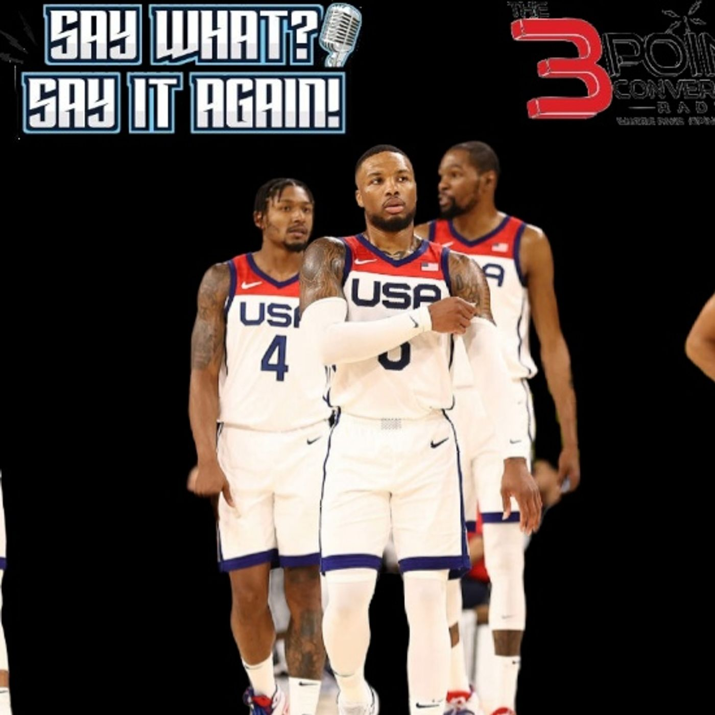 Say What Say It Again - Team USA and NBA Finals