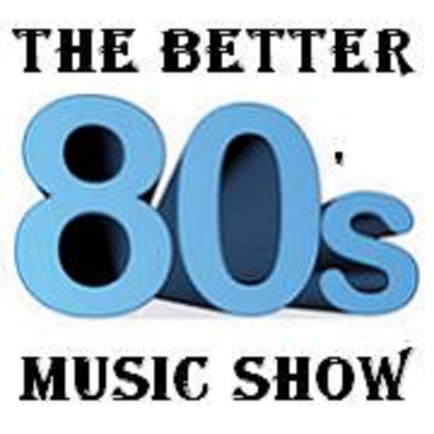 The Better 80's Music Show