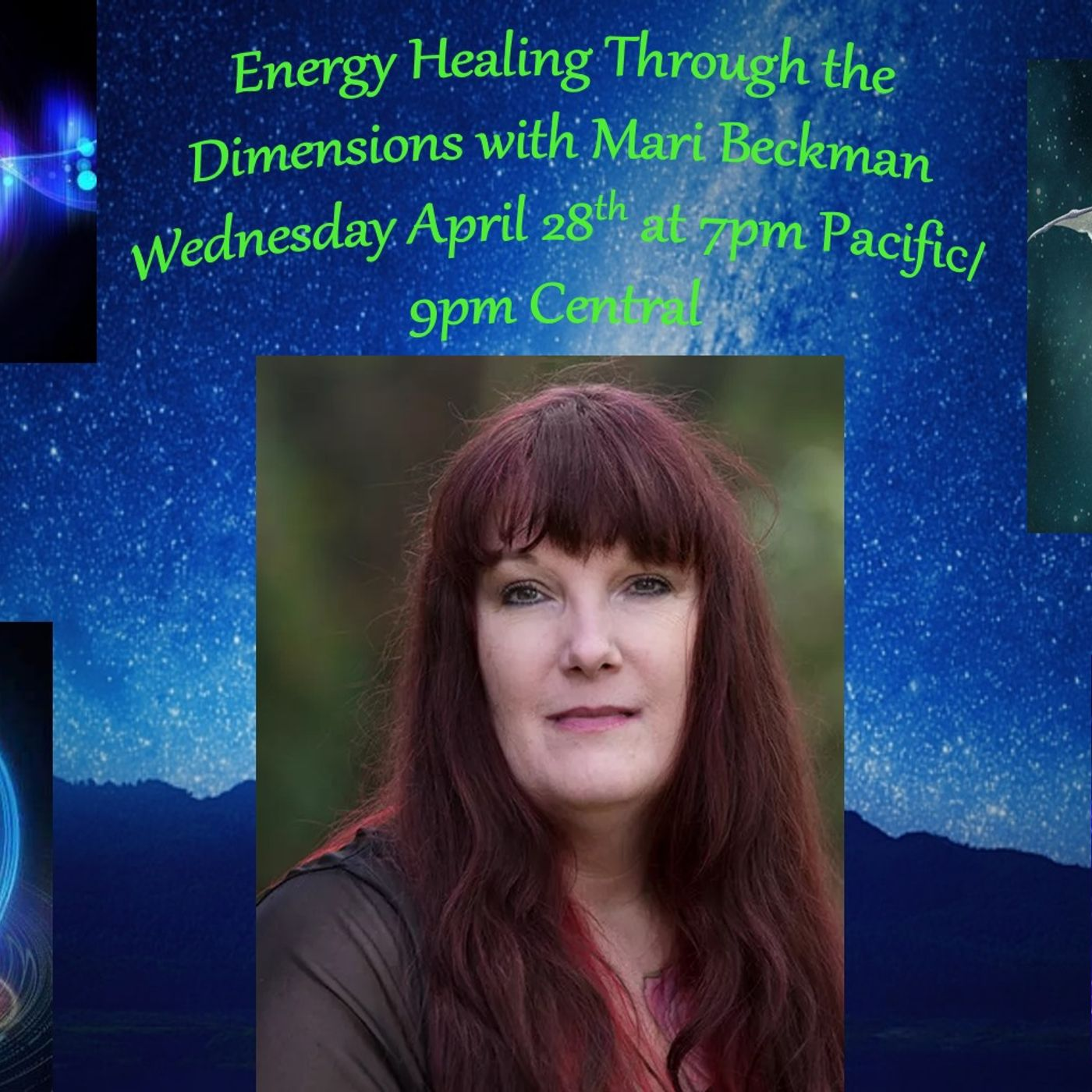 Energy Healing Through the Dimensions with Mari Beckman