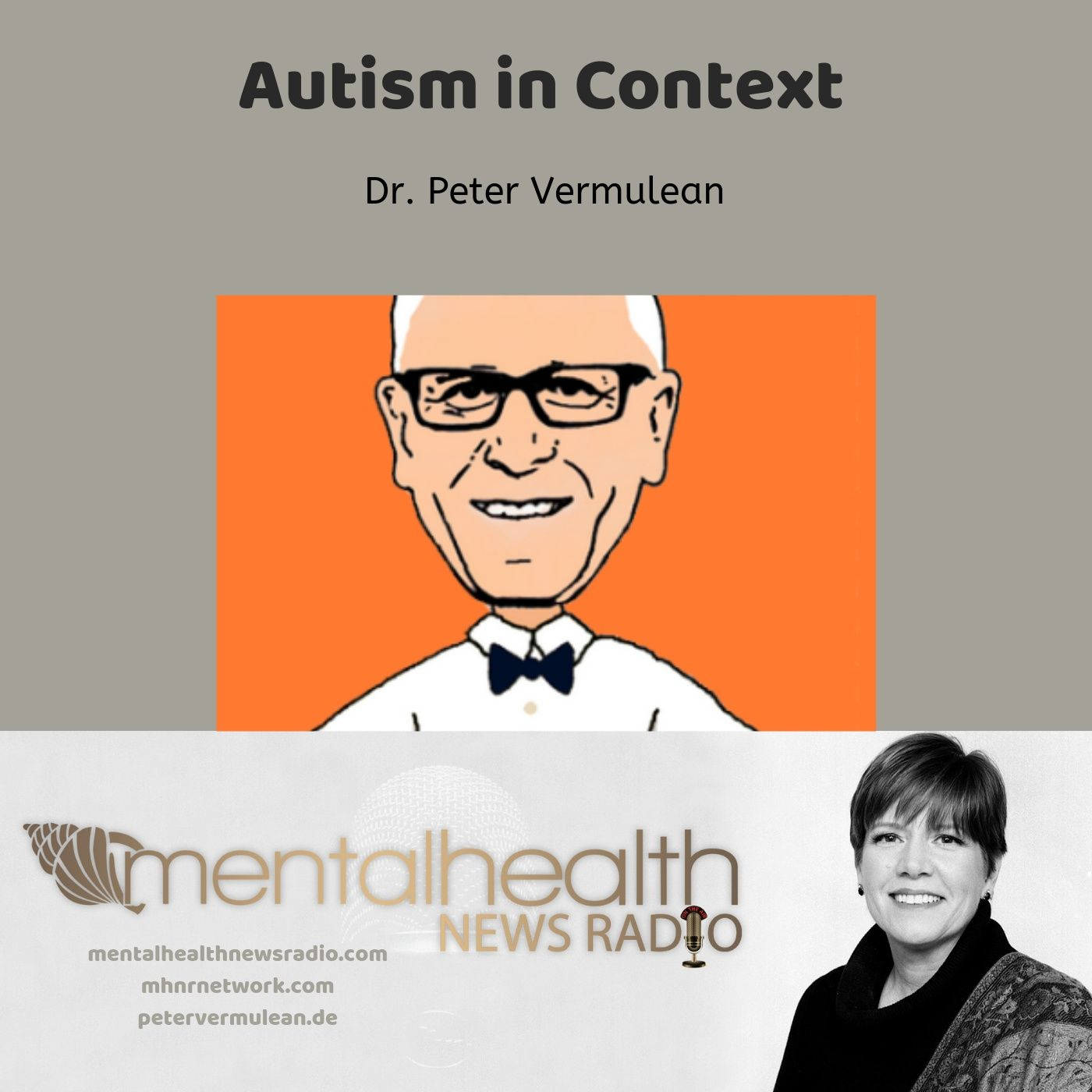 Mental Health News Radio - Autism in Context with Dr. Peter Vermeulen