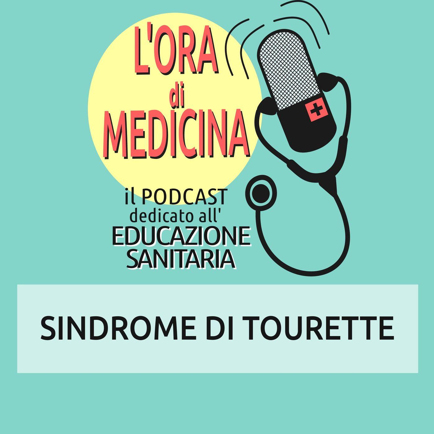 Ep. 83 | Sindrome di Tourette