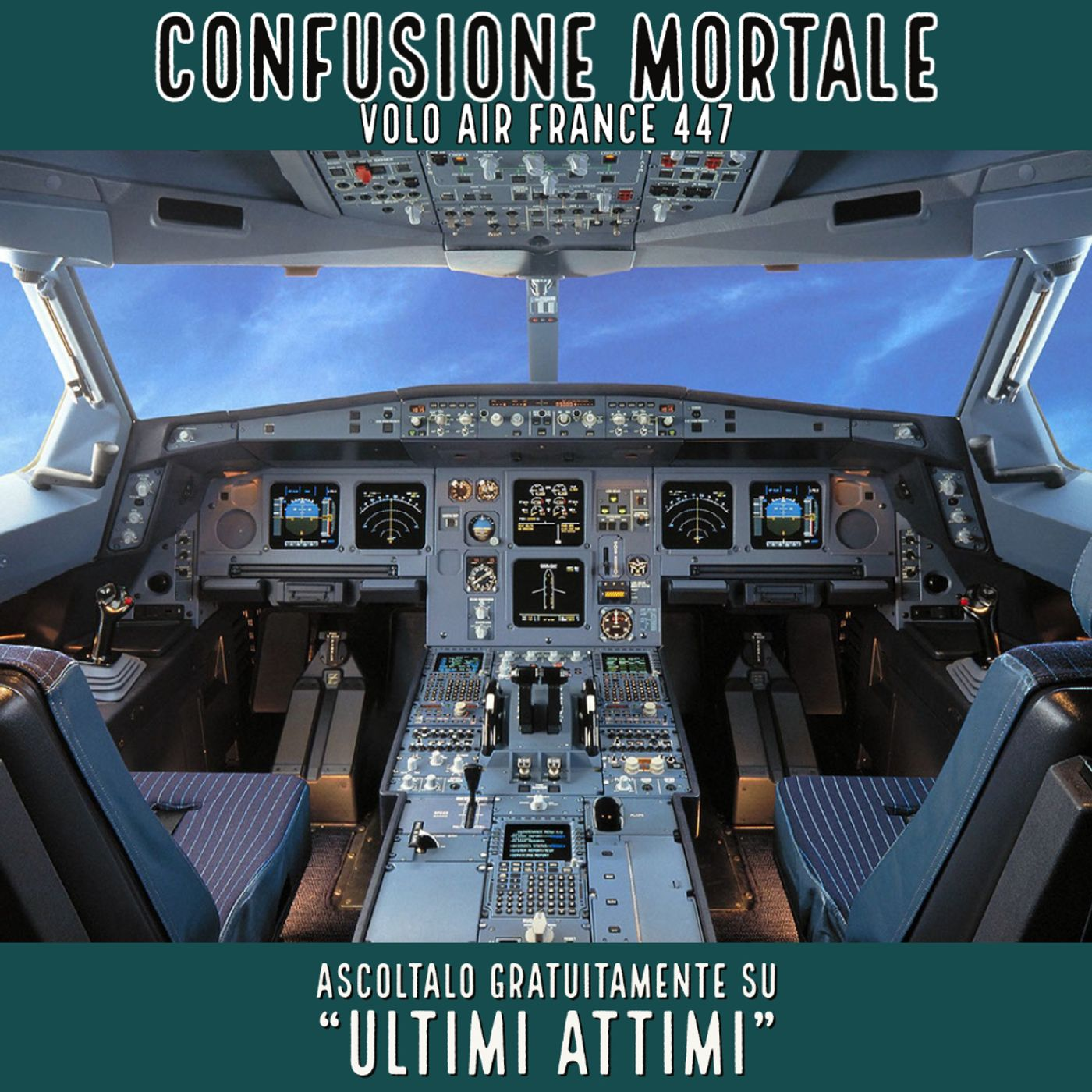 Confusione mortale - Volo Air France 447