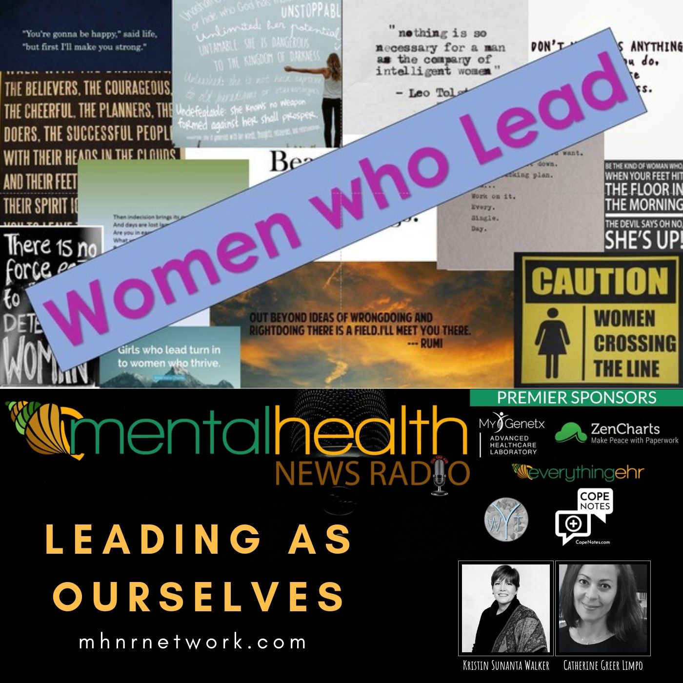 Mental Health News Radio - Women Who Lead: Leading As Ourselves
