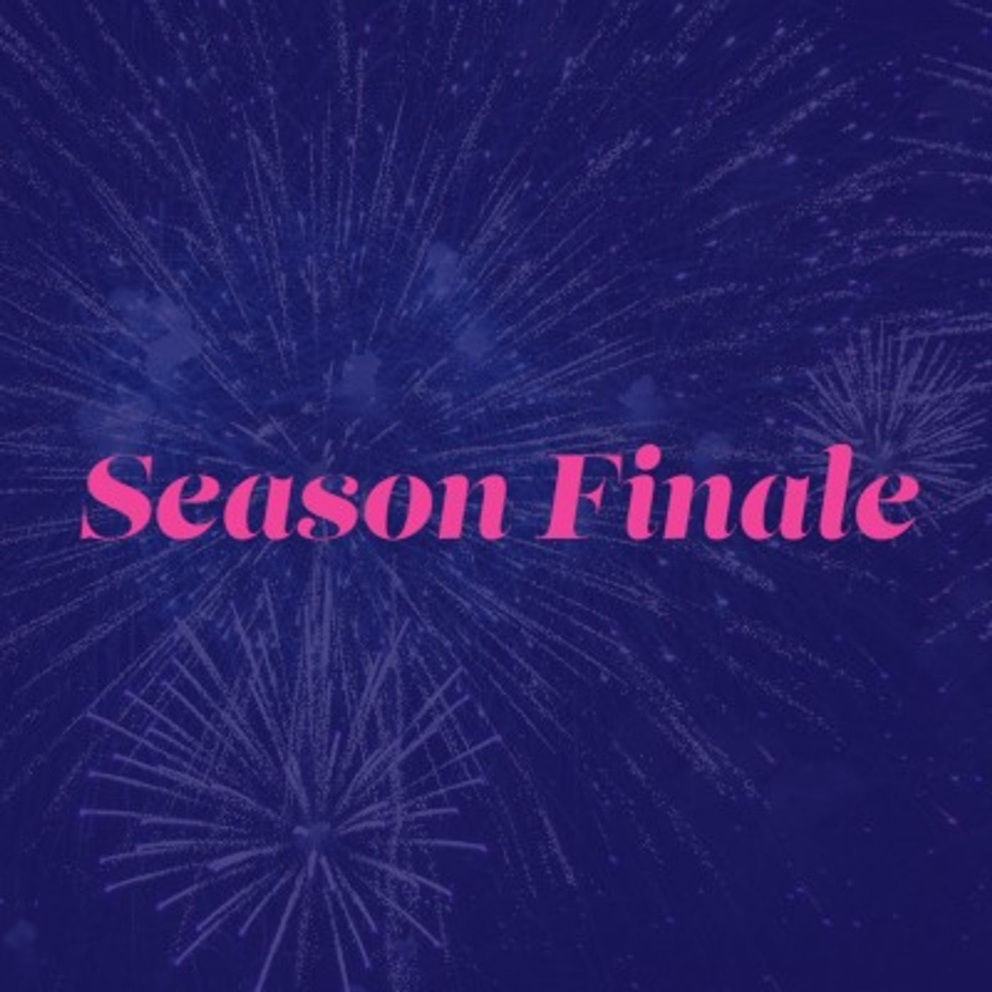 Autumn Series Finale!