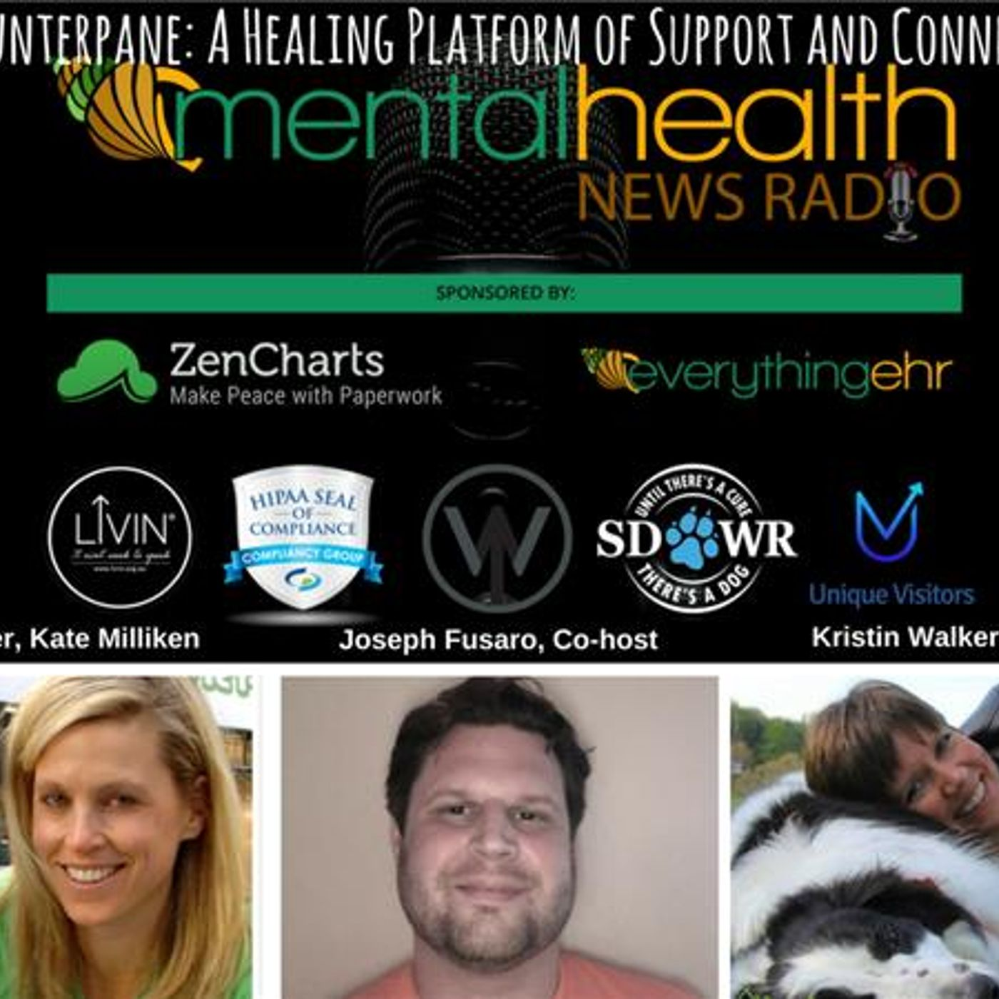 Mental Health News Radio - MyCounterpane: A Healing Platform of Support and Connection with Kate Milliken
