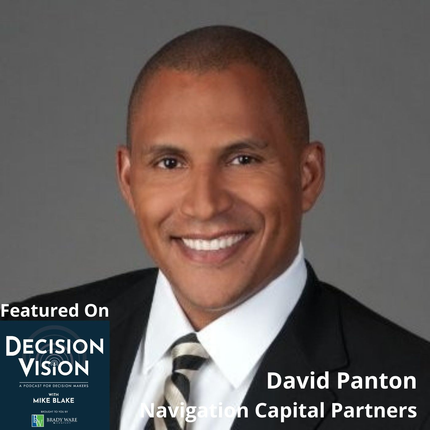 Decision Vision Episode 134: Should I Sell to a SPAC? – An Interview with David Panton, Navigation Capital Partners