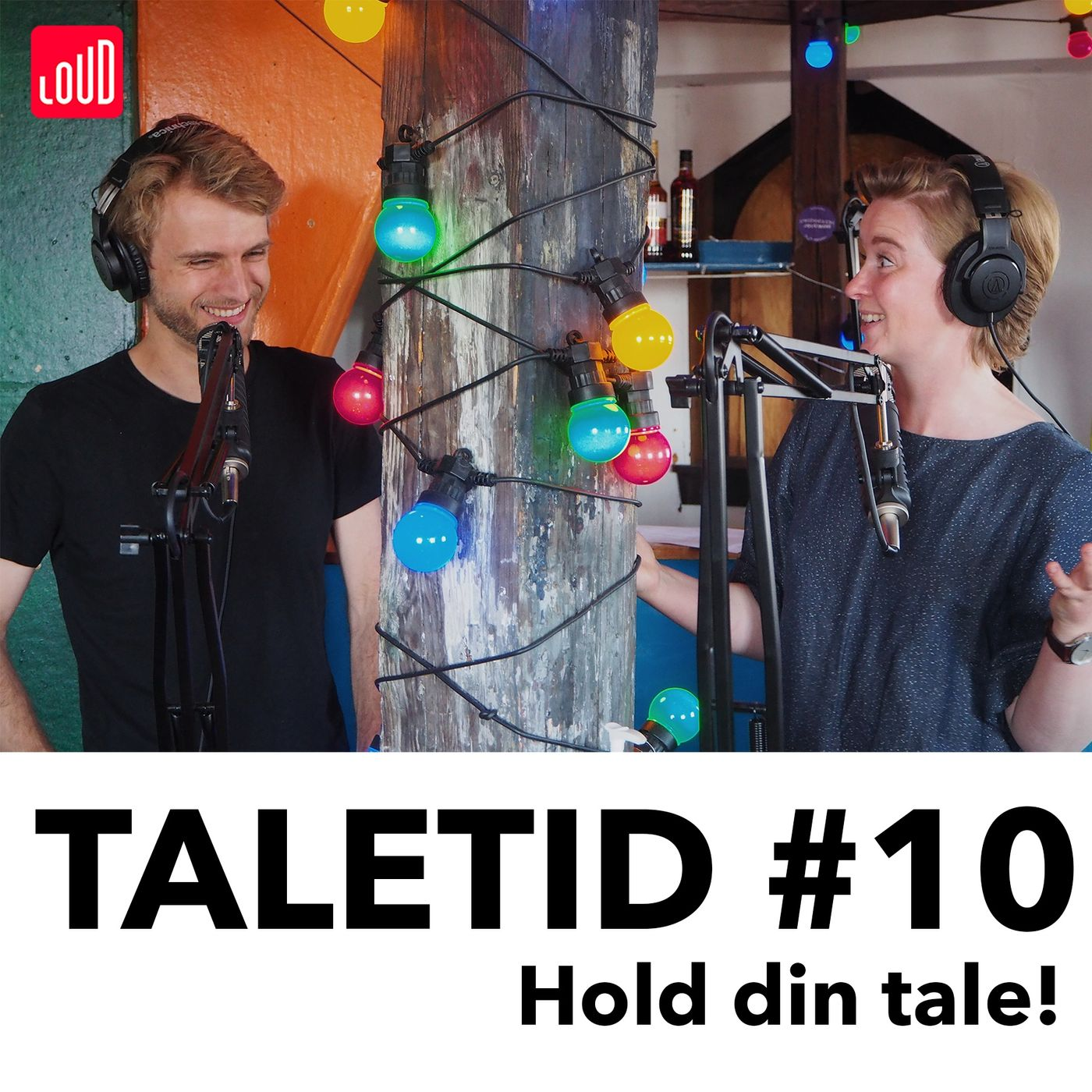 #10 - Hold din tale!