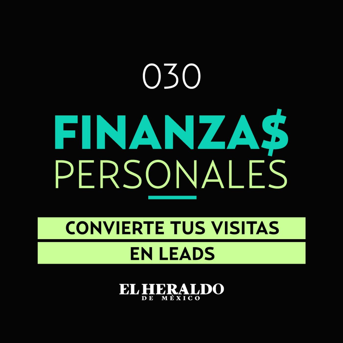 Lead Marketing | Finanzas Personales: Aprende a captar la atención del cliente