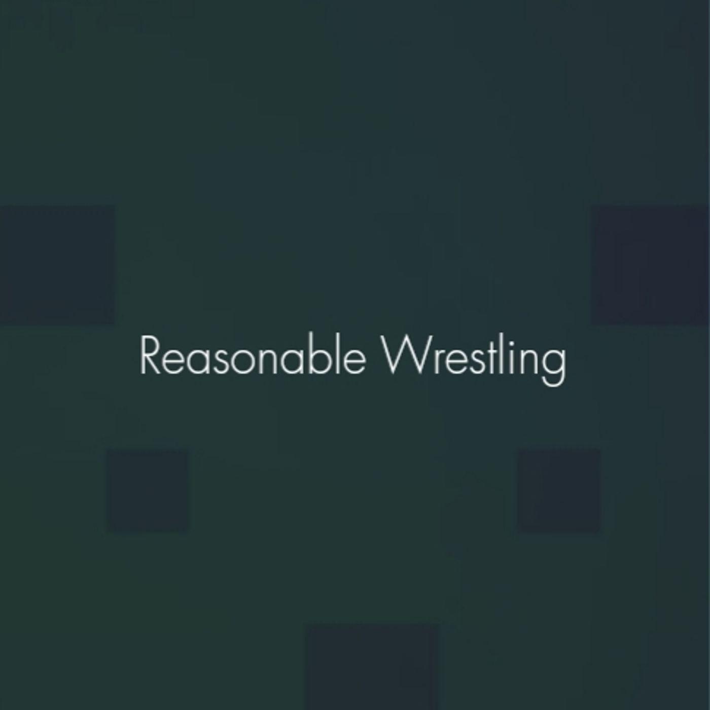 Reasonable Wrassle pt II ft @MightyVin Ep 99