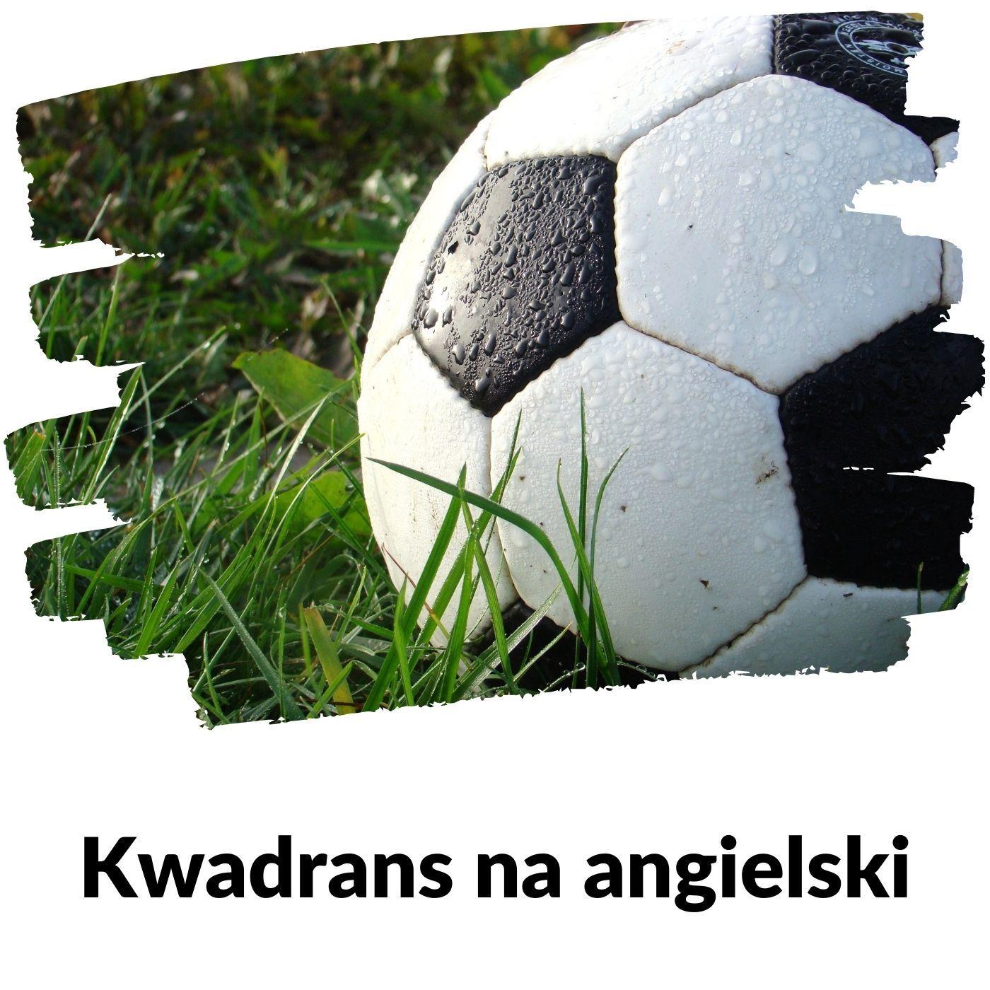 KNA: Lekcja 122 (piłka nożna)