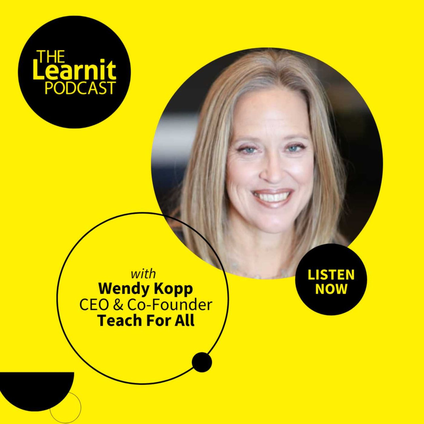 #23, Wendy Kopp, CEO & Co-Founder, Teach For All: How Do We Unleash the Leadership of Our Existing Educators & Students?