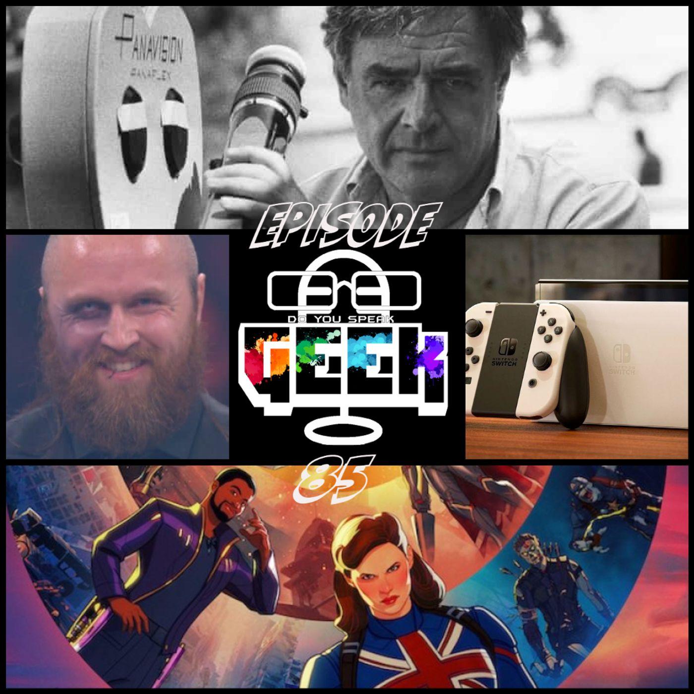 Episode 85 (What If..., Misha Green, Malakai Black, Nintendo Switch, and more)