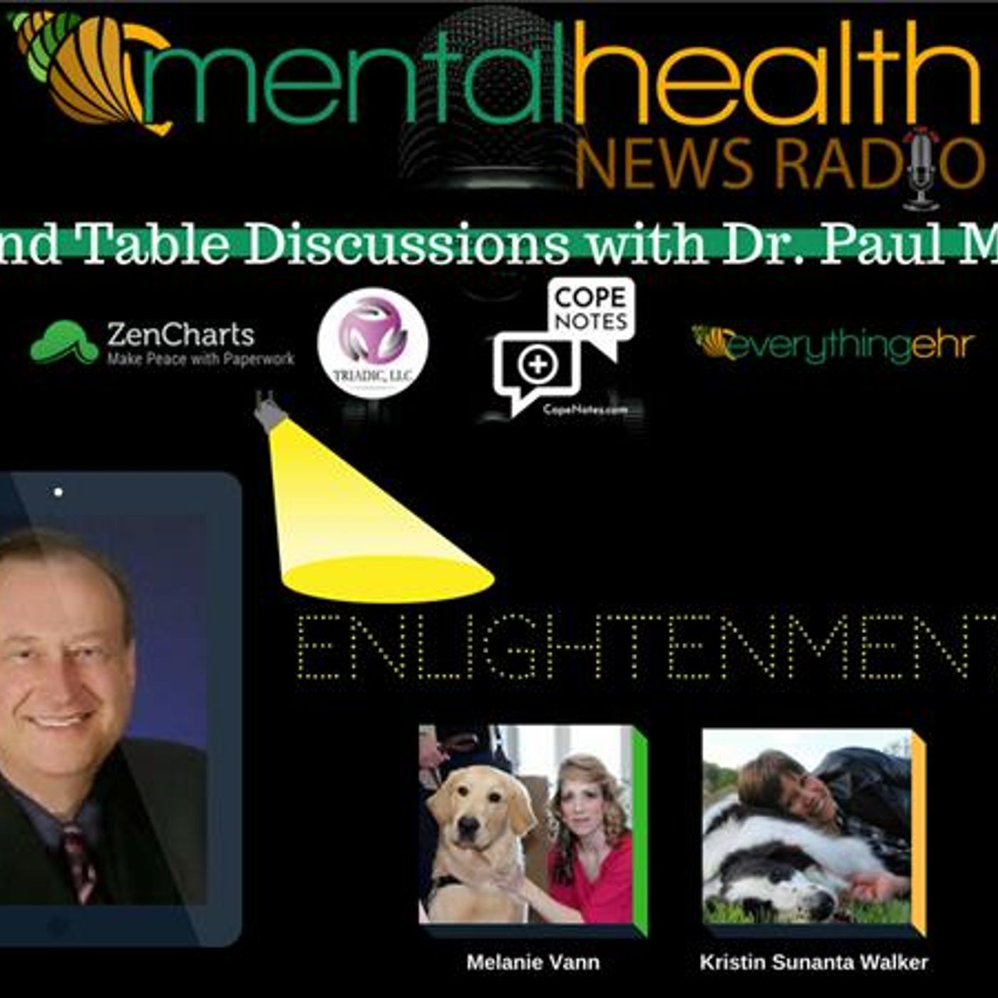 Mental Health News Radio - Round Table Discussions with Dr. Paul Meier: Enlightenment