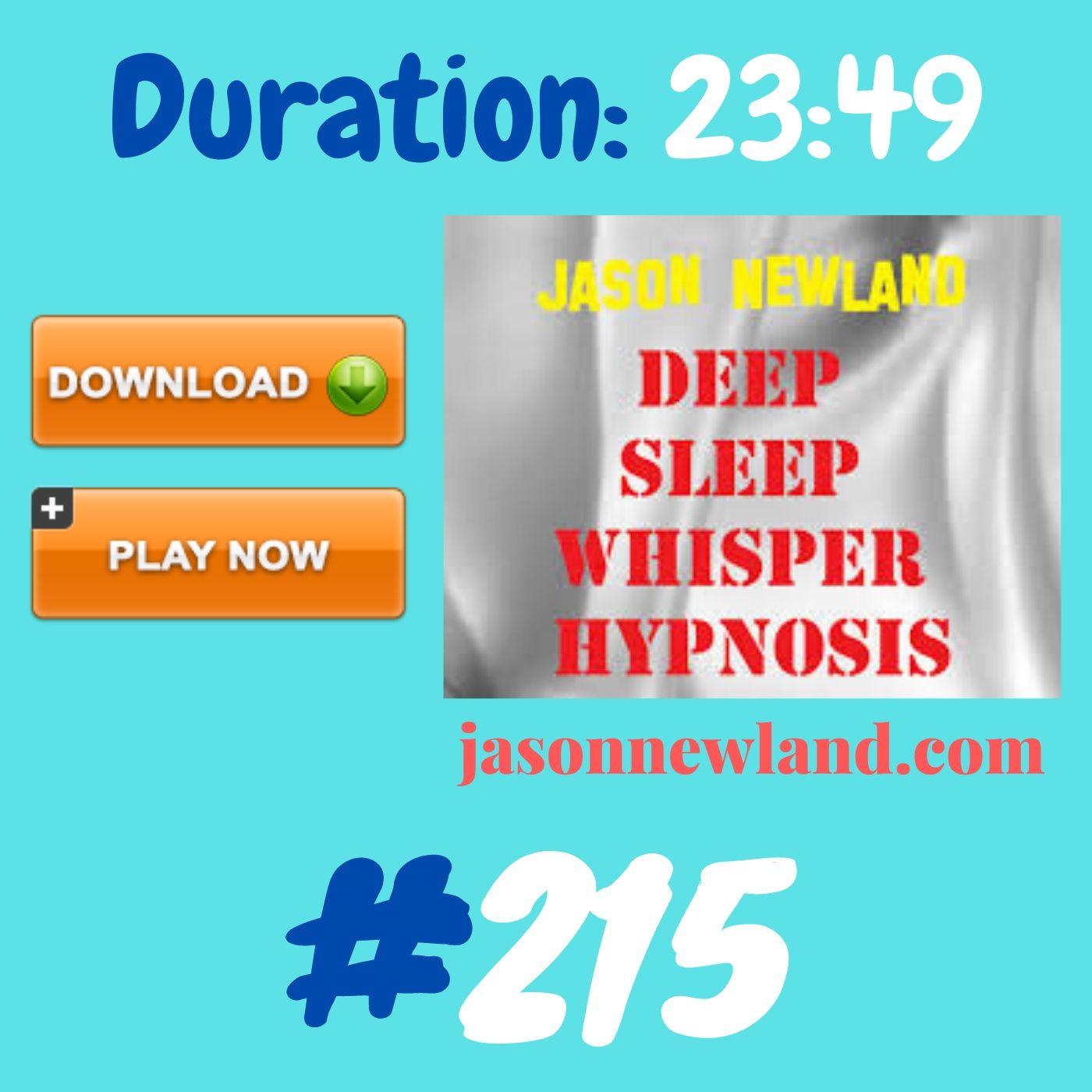 #353 Deep Sleep Whisper Hypnosis (Jason Newland) with MUSIC