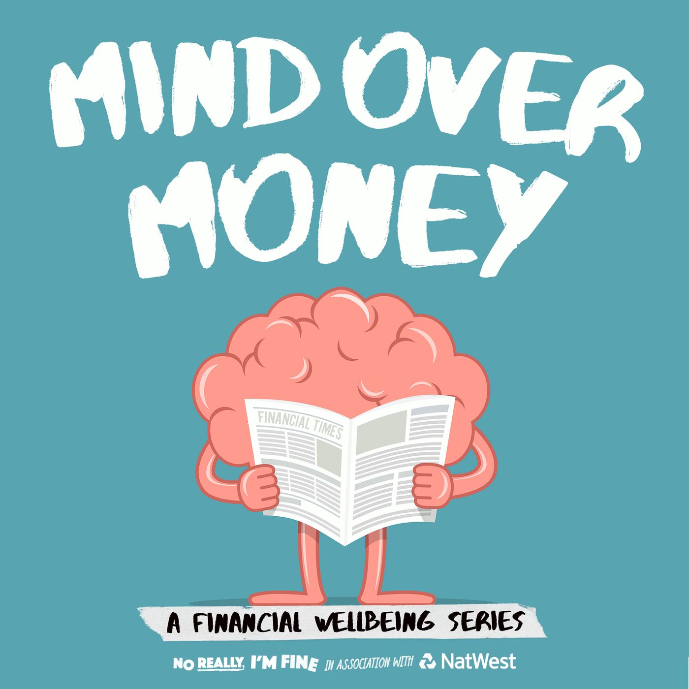 No Really, I'm Fine - 'Mind Over Money', a Brand New Podcast from NRIF!