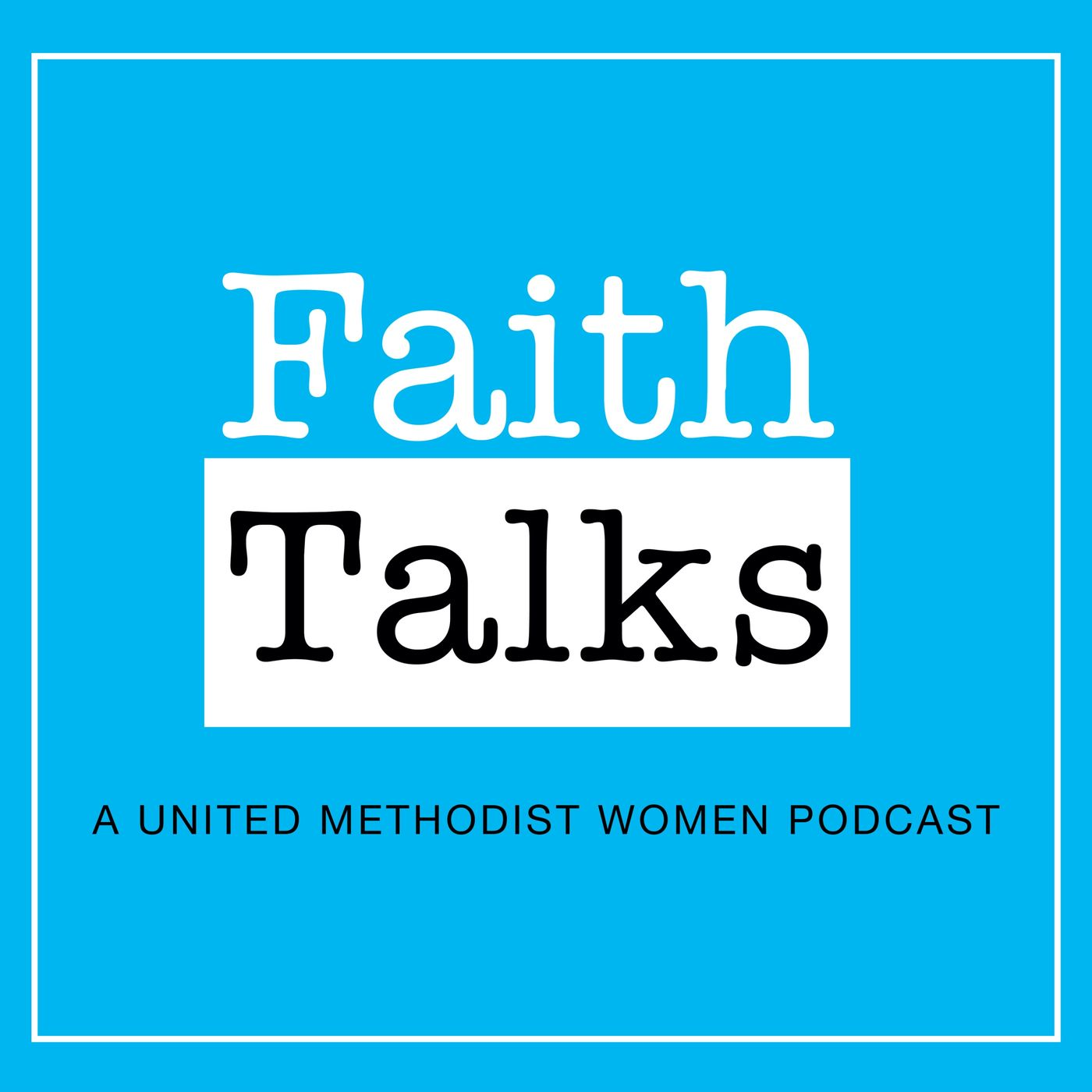 Faith Talks: Dismantling Racism