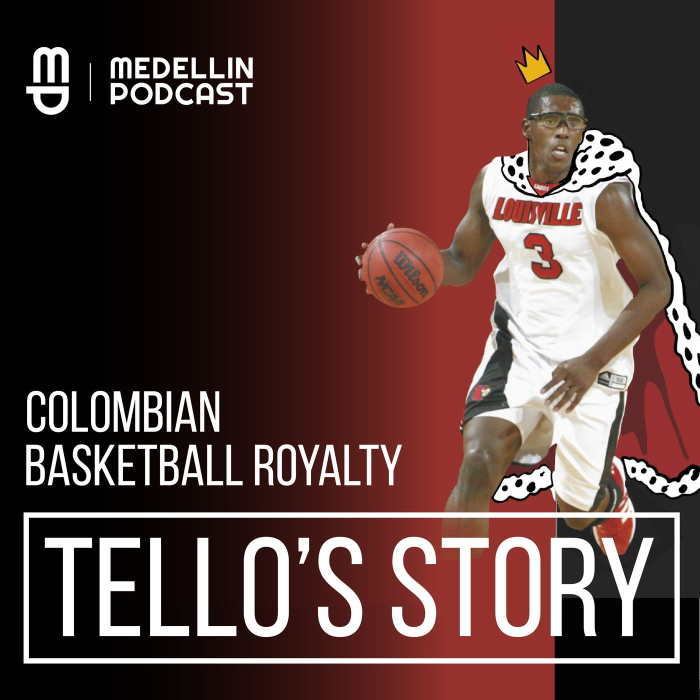 Colombian Basketball Royalty - Tello's Story - Episode 41