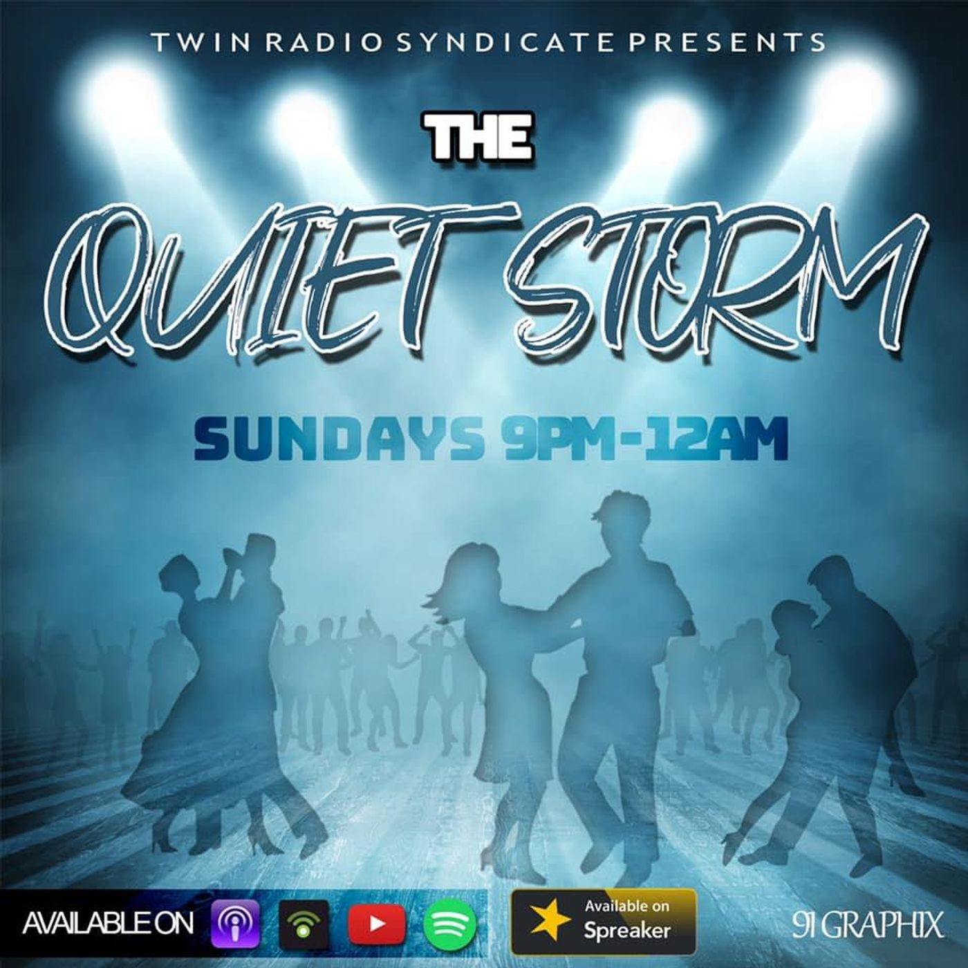 The Quiet Storm w/Dem Twins