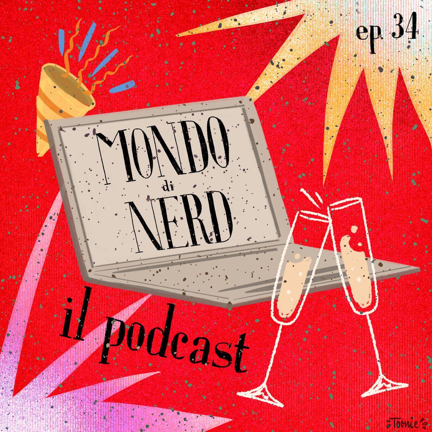 Che anno di nerd! - ep. 34