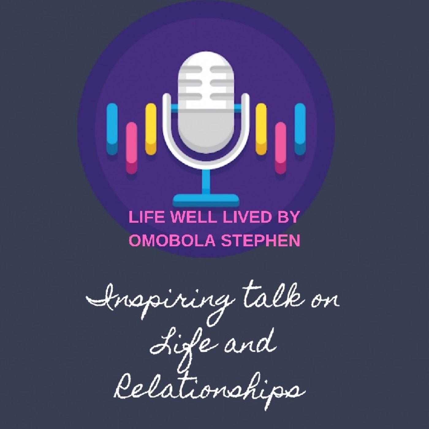 Episode 74:Living A Quality Life