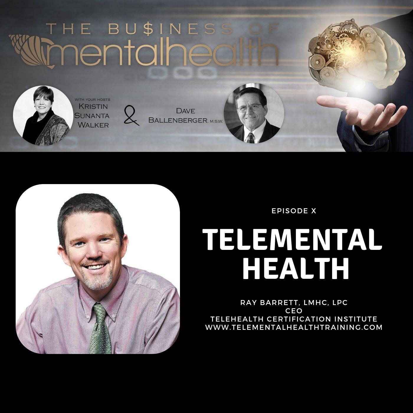 Mental Health News Radio - Mental Health Business: Telemental Health