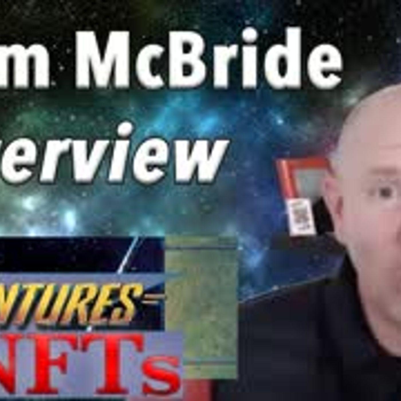 Adam McBride Interview - Adventures in #NFTs #1